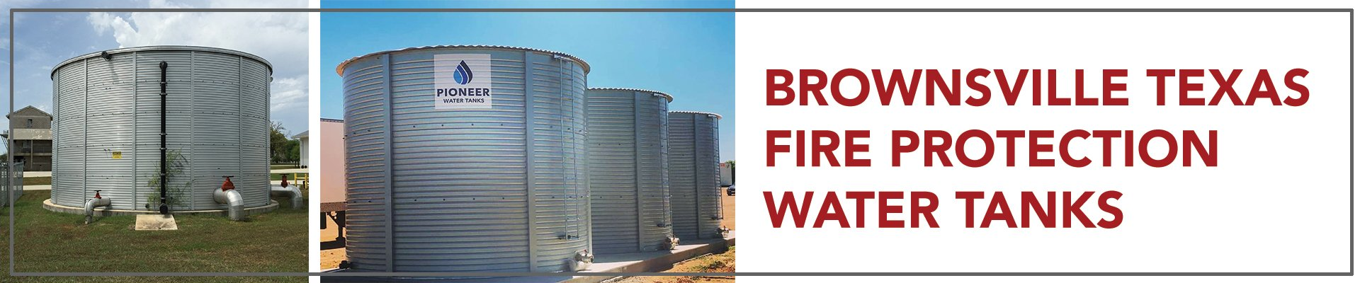 Brownsville Texas Fire Protection Water Tanks