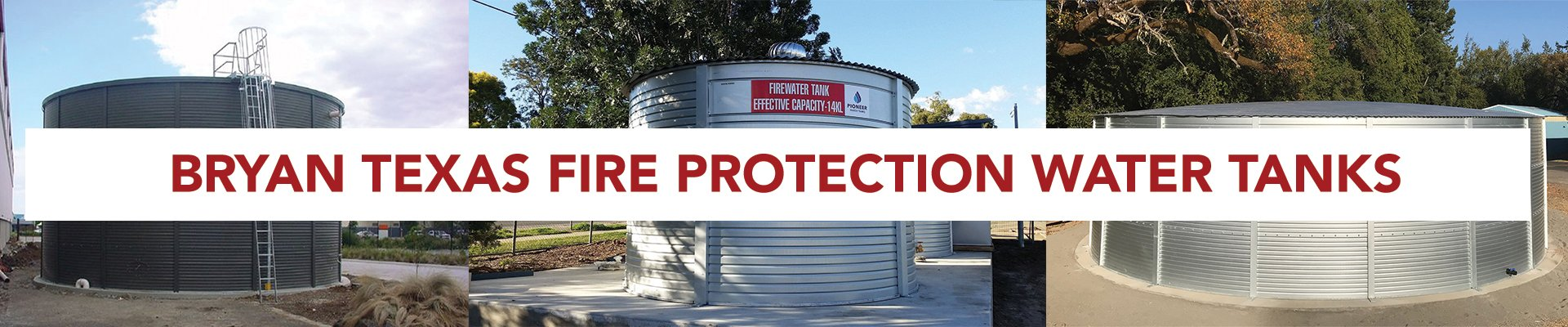 Bryan Texas fire protection water tanks