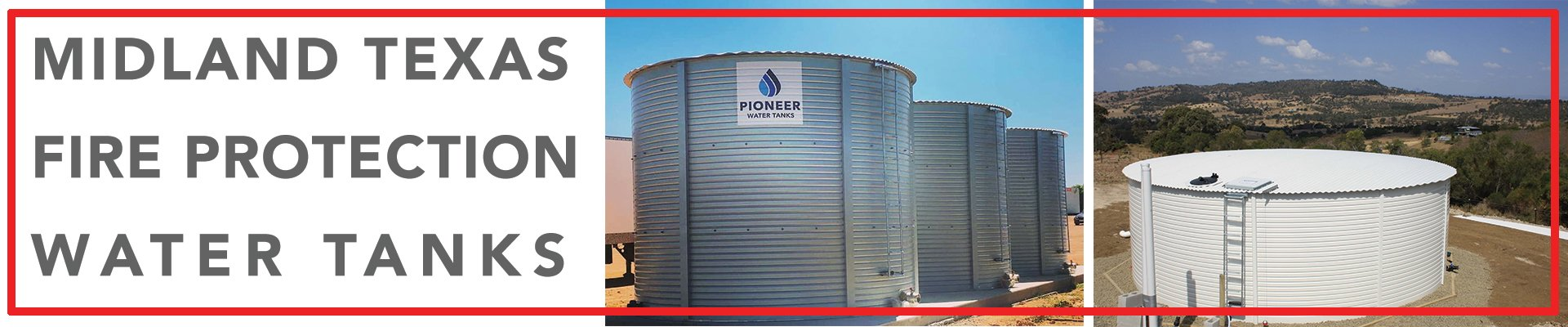 Midland Texas Fire Protection Water Tanks