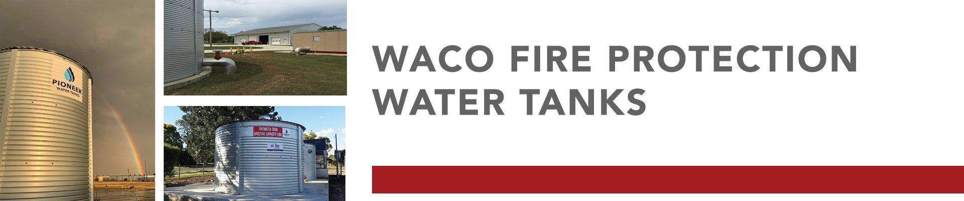 Waco fire protection water tanks