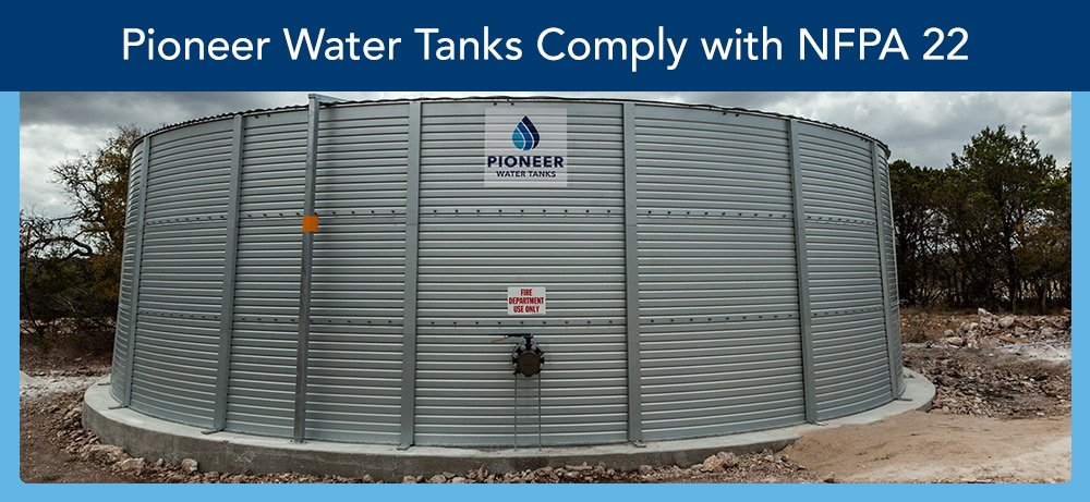 Pioneer Water Tanks comply with NFPA 22
