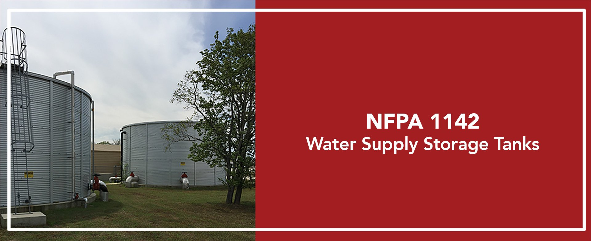 NFPA 1142 water storage tanks